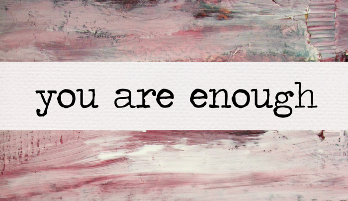 you-are-enough1
